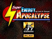 Super Energy Apocalypse