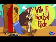 Wile E Rocket Ride